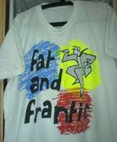 Fat and Frantic T-shirt off eBay